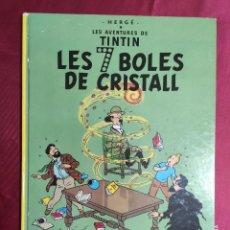 Cómics: LES AVENTURES DE TINTIN. LES 7 BOLES DE CRISTALL. JUVENTUD. 1985. SISENA EDICIÓ. EN CATALÀ. Lote 289912718