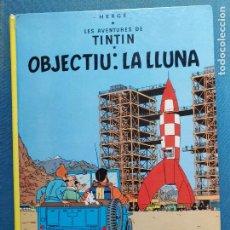 Cómics: TINTIN OBJECTIU LA LLUNA. Lote 290642493