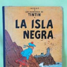 Cómics: CÓMIC TINTIN - LA ISLA NEGRA- PRIMERA EDICIÓN (1961). Lote 290963158