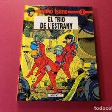 Cómics: YOKO TSUNO Nº 1 EL TRIO DE L'ESTRANY -TAPA DURA - CATALAN. Lote 291170808