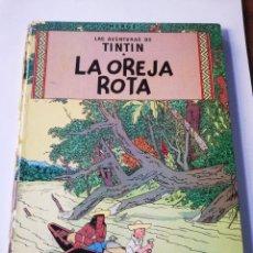 Cómics: TINTIN: LA OREJA ROTA.. Lote 293424028