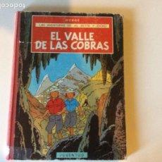 Cómics: EL VALLE DE LAS COBRAS PRIMERA EDICIÓN TINTIN. Lote 293899528