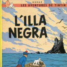 Cómics: TINTIN L'ILLA NEGRA. ED. JOVENTUT 1983, 5ª EDICIÓ. Lote 294937783