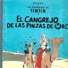 Cómics: TINTIN: EL CANGREJO DE LAS PINZAS DE ORO, 1971 CUARTA EDICIÓN, MUY BUEN ESTADO. Lote 295517253