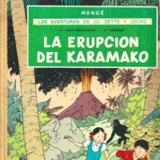 Cómics: LAS AVENTURAS DE JO, ZETTE Y JOCKO: LA ERUPCIÓN DEL KARAMAKO, 1971, JUVENTUD, PRIMERA EDICIÓN, BUEN. Lote 295518978