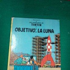 Cómics: LAS AVENTURAS DE TINTIN - HERGE - OBJETIVO LA LUNA - EDITORIAL JUVENTUD 1981.. Lote 295783213