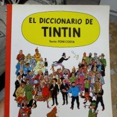 Cómics: EL DICCIONARIO DE TINTIN TONI COSTA JUVENTUD 1986 PRIMERA EDICIÓN. Lote 296053048