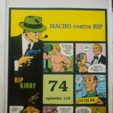 Cómics: RIP KIRBY 74 EPISODIO 110 - MACHO CONTRA RIP + 68-69 DE REGALO. Lote 51217717