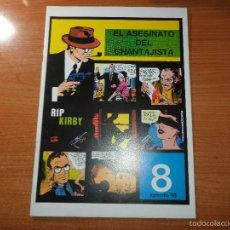 Cómics: RIP KIRBY Nº 44 EL ASESINATO DEL CHANTAJISTA Nº 8 EPISODIO EDITA MAGERIT . Lote 56176792