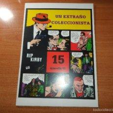 Cómics: RIP KIRBY Nº 51 UN EXTRAÑO COLECCIONISTA Nº15 EPISODIO EDITA MAGERIT . Lote 56176839