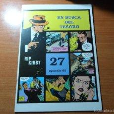 Cómics: RIP KIRBY Nº 63 EN BUSCA DEL TESORO Nº 27 EPISODIO EDITA MAGERIT . Lote 56176910