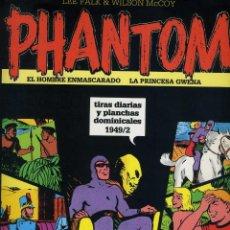 Cómics: EL HOMBRE ENMASCARADO. TIRAS DIARIAS Y PLANCHAS DOMINICALES 1949/2 VOL XXIII MAGERIT. Lote 65785586