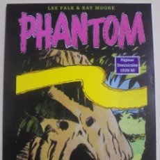 Cómics: PHANTOM - PÁGINAS DOMINICALES 1939/40 VOLUMEN 1 - LEE FALK & RAY MOORE - PERFECTO ESTADO. Lote 88089300