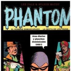 Cómics: PHANTOM TIRAS DIARIAS Y PLANCHAS DOMINICALES 1949/3 (VOLUMEN XXVII ) -NUEVO-. Lote 102378767