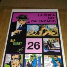Cómics: RIP KIRBY Nº 26 NUEVO SIN USAR LA CHICA DEL CALENDARIO. Lote 132069150