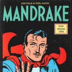 Cómics: MANDRAKE , TIRAS DIARIAS 1958 ,Nº 43 EXTRAÑA CIVILIZACIÓN. / EXTRAÑA AVENTURA DE NARDA. / LA HISTORI. Lote 140647730