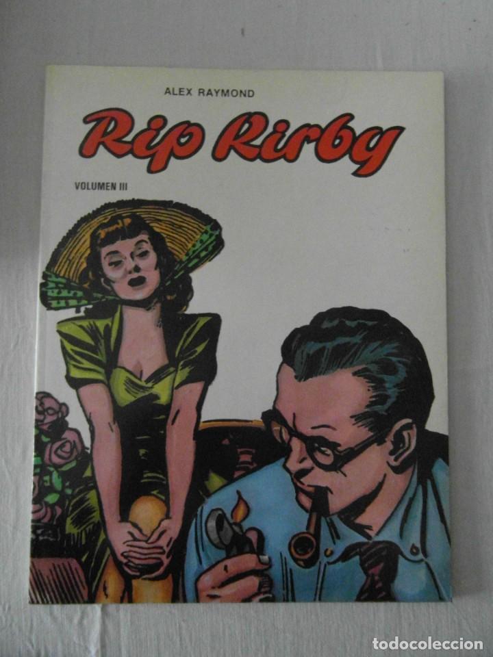 RIP KIRBY VOLUMEN III. ALEX RAYMOND. EDICIONES B. O . 1981 (Tebeos y Comics - Magerit - Rip Kirby)