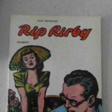 Cómics: RIP KIRBY VOLUMEN III. ALEX RAYMOND. EDICIONES B. O . 1981. Lote 153344142