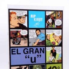 Cómics: RIP KIRBY EPISODIO 18. EL GRAN U (ALEX RAYMOND) MAGERIT, 1997. Lote 155134117