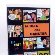 Cómics: RIP KIRBY EPISODIO 20. LA HIJA DEL GANSTER (ALEX RAYMOND) MAGERIT, 1997. Lote 155134129