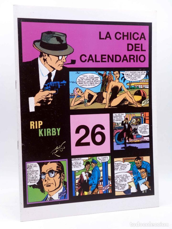 RIP KIRBY EPISODIO 26. LA CHICA DEL CALENDARIO (ALEX RAYMOND) MAGERIT, 1997 (Tebeos y Comics - Magerit - Rip Kirby)