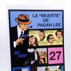 Comics: RIP KIRBY EPISODIO 27. LA MUERTE DE PAGAN LEE (ALEX RAYMOND) MAGERIT, 1997. Lote 155134149