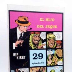 Cómics: RIP KIRBY 29 EPISODIO 65. EL HIJO DEL JEQUE (ALEX RAYMOND / DICKENSON / PRENTICE) MAGERIT, 1997. Lote 155134153