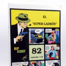 Cómics: RIP KIRBY 82 EPISODIO 118. EL SUPER LADRÓN (ALEX RAYMOND / DICKENSON / PRENTICE) MAGERIT, 1997. Lote 155134157