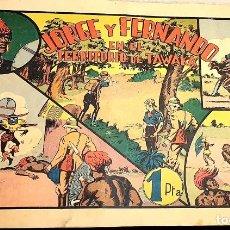 Cómics: JORGE Y FERNANDO EN EL TERRITORIO DE TAWAKA ¡¡¡ COMIC ORIGINAL DE LA ÉPOCA AÑOS 40 !!!. Lote 183588591