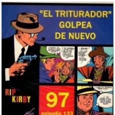 Cómics: RIP KIRBY. EPISODIO 133 - EUROCLUB MAGERIT - NUEVO. ENFUNDADO.. Lote 231902140