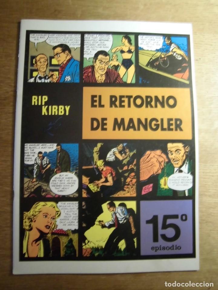 RIP KIRBY 15º EPISODIO EL RETORNO DE MANGLER EDITA EUROCLUB MAGERIT S.L. (Tebeos y Comics - Magerit - Rip Kirby)