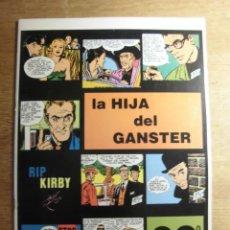 Cómics: RIP KIRBY 20º EPISODIO LA HIJA DEL GANSTER EDITA EUROCLUB MAGERIT S.L.. Lote 232026600