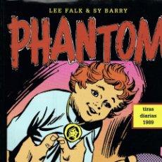 Cómics: PHANTOM (EL HOMBRE ENMASCARADO) POR LEE FALK Y SY BARRY. VOLUMEN XVIII TIRAS DIARIAS 1989. Lote 247084880