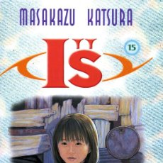Cómics: IS - Nº 15 - MASAKAZU KATSURA - PLANETA 2004. Lote 10831892