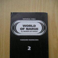 Cómics: WORLD OF NARUE . EL MUNDO DE NARUE . Nº 2 . MANGA . EDITORIAL IVREA. Lote 25651770