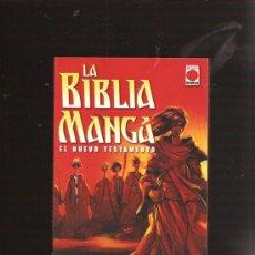 Cómics: LA BIBLIA MANGA EL NUEVO TESTAMENTO. Lote 28371120