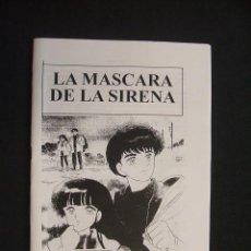Cómics: LA MASCARA DE LA SIRENA - RUMIKO TAKAHASHI - ES UNA PUBLICACION DE OTAKUS - . Lote 30066021