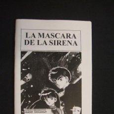 Cómics: LA MASCARA DE LA SIRENA - RUMIKO TAKAHASHI - ES UNA PUBLICACION DE OTAKUS - . Lote 30066028