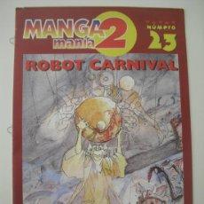 Cómics: MANGA MANIA 2 Nº 23. COMIC, ANIME,MANGA.ROBOT CARNIVA.INOUE TAKEHIKO. CAPTAIN TSUBASA. Lote 31551019
