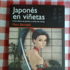 Cómics: MARC BERNABÉ - JAPONÉS EN VIÑETAS - CURSO BÁSICO DE JAPONÉS A TRAVÉS DEL MANGA - NUEVO. Lote 40640075