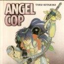 Cómics: ANGEL COP TAKU KITAZAKI. Lote 45002677