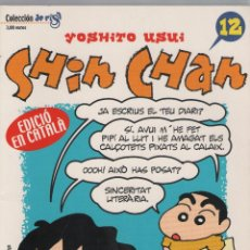 Comics: SHIN CHAN Nº 12 - YOSHITO USUI - COLECCION DE RISA - PLANETA DEAGOSTINI - EDICION EN CATALAN. Lote 45985409