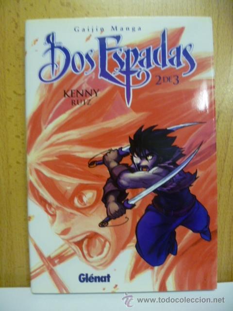 DOS ESPADAS / 2 ESPADAS. TOMO 2. KENNY RUIZ. GLENAT (Tebeos y Comics - Manga)