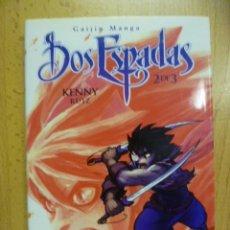 Cómics: DOS ESPADAS / 2 ESPADAS. TOMO 2. KENNY RUIZ. GLENAT. Lote 51726444