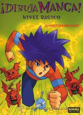 CÓMICS. ¡DIBUJA MANGA!: NIVEL BÁSICO - CHRISTOPHER HART (Tebeos y Comics - Manga)