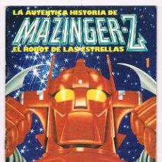 Cómics: COMIC LA AUTÉNTICA HISTORIA DE MAZINGER Z EL ROBOT DE LAS ESTRELLAS Nº 1 1978. Lote 52970296
