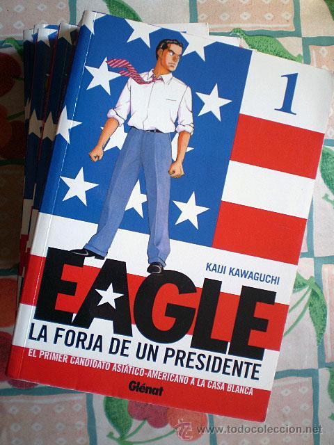 EAGLE. LA FORJA DE UN PRESIDENTE (EDITORIAL GLÉNAT, COMPLETA, 5 TOMOS) MUY BUEN ESTADO (Tebeos y Comics - Manga)