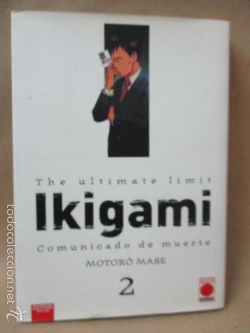 IKIGAMI - COMUNICADO DE MUERTE 2: LA PASTILLA DEL AMOR / LA LLAMADA A FILAS - MASE, MOTORÔ (Tebeos y Comics - Manga)