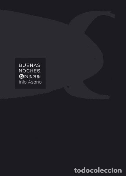 CÓMICS. MANGA. BUENAS NOCHES, PUNPUN 12 - INIO ASANO (Tebeos y Comics - Manga)
