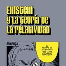 Cómics: CÓMICS. EINSTEIN Y LA TEORÍA DE LA RELATIVIDAD. EL MANGA - ALBERT EINSTEIN. Lote 270653023